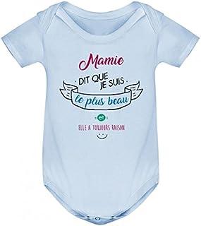 9aa809a64a2e2 Body bébé Mamie Dit Que Je suis Le Plus Beau
