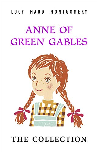 Anne Shirley Complete 8-Book Series : Anne of Green Gables; Anne of the Island; Anne of Avonlea; Ann