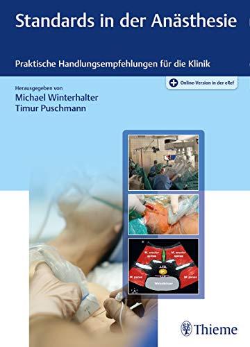 Standards in der Anästhesie: Praktische Handlungsempfehlungen für die Klinik