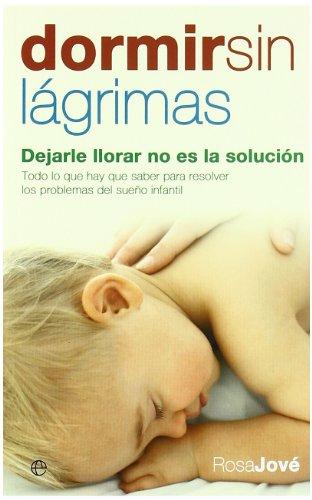 Dormir sin lágrimas: dejarle llorar no es la solución...