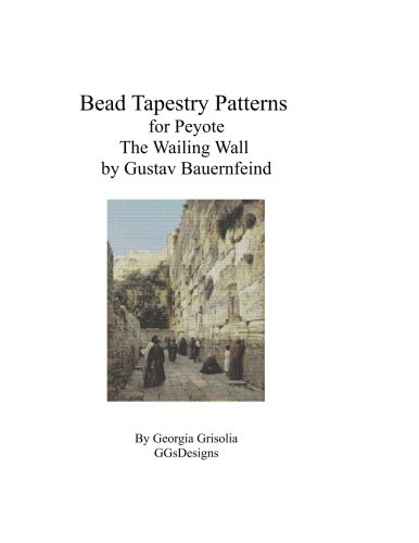 Bead Tapestry Pattern for Peyote The Wailing Wall by Gustav Bauernfeind