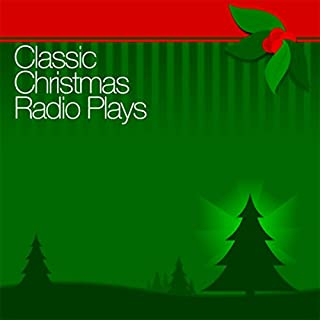 Classic Christmas Radio Plays cover art