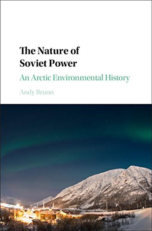 アルコーブ弁護士ソファーThe Nature of Soviet Power: An Arctic Environmental History (Studies in Environment and History) (English Edition)