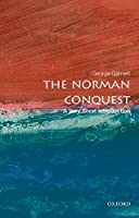 The Norman Conquest: A Very Short Introduction (Very Short Introductions)