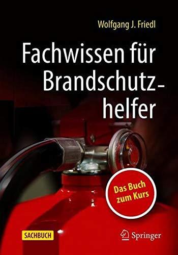 Fachwissen für Brandschutzhelfer (German Edition)