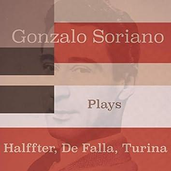 Gonzalo Soriano Plays Halffter, De Falla, Turina
