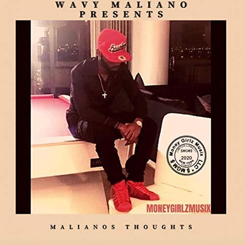 WAVY MALIANO PRESENTS MALIANOS THOUGHTS [Explicit]