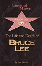 Unsettled Matters - The Life and Death of Bruce Lee