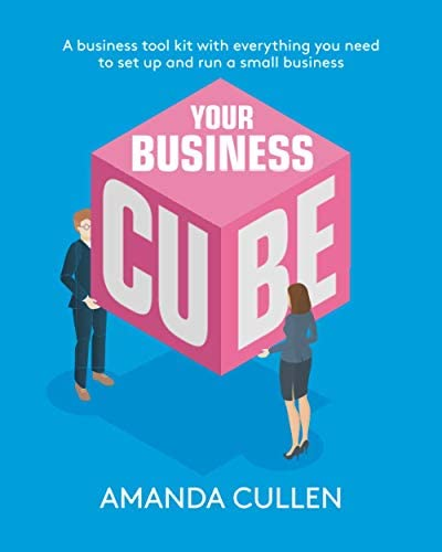Your Business Cube: A business tool kit with everything you need to set up and run a small business