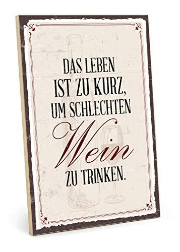 TypeStoff Holzschild mit Spruch – Wein Trinken – im Vintage-Look mit Zitat als Geschenk und Dekoration zum Thema Party, Alkohol und Feier (19,5 x 28,2 cm)