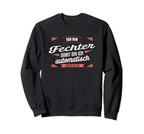 Cooler Fechter - Fechten Fechtsport Sweatshirt