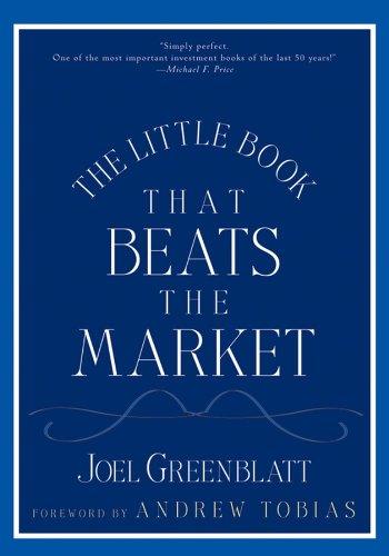 The Little Book That Beats the Market (Little Books. Big Profits 8) (English Edition)