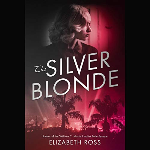 The Silver Blonde Audiobook By Elizabeth Ross cover art