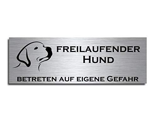 """Echtes Edelstahl Hinweis-Schild Türschild Größe 10x3,5 oder 12x4 cm"""" Freilaufender Hund"""" Hund Schäferhund selbstklebend oder mit Bohrlöcher Betreten auf eigene Gefahr Hundeschild Modell: M4"""