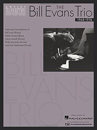 The Bill Evans Trio: Featuring Bill Evans, Eddie Gomez/Bass & Drummers Marty Morrell, Philly Joe Jones & Jack Dejohnette: 3