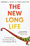 The New Long Life: A Framework for Flourishing in a Changing World