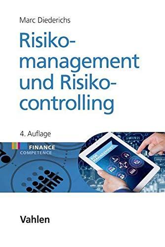 Risikomanagement und Risikocontrolling (Finance Competence)