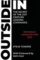 Outside-In the Secret of the 21st Century Leading Companies