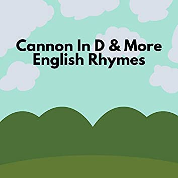 Cannon In D & More English Rhymes