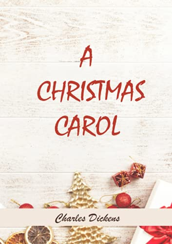 A Christmas Carol - Charles Dickens: Annotated