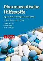 Pharmazeutische Hilfsstoffe: Eigenschaften, Anwendung und Handelsprodukte