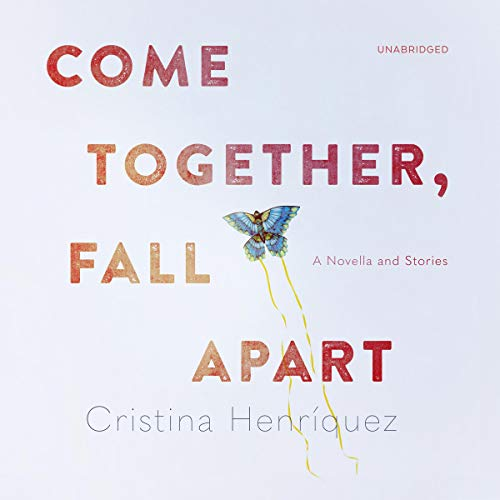Come Together, Fall Apart audiobook cover art