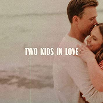 Two Kids in Love