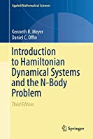 Introduction to Hamiltonian Dynamical Systems and the N-Body Problem (Applied Mathematical Sciences (90))