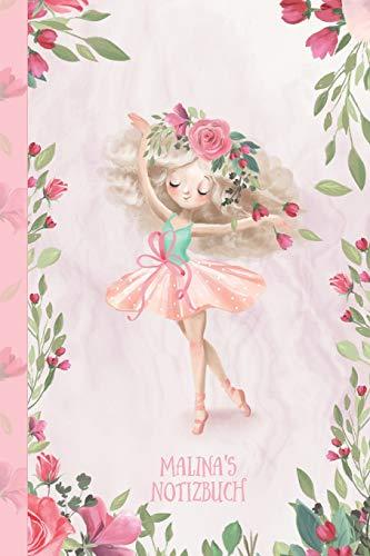 Malina's Notizbuch: Zauberhafte Ballerina, tanzendes Mädchen