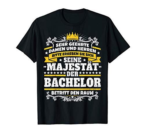 Lustiges Bachelor Geschenk I Abschluss Studium Uni T-Shirt
