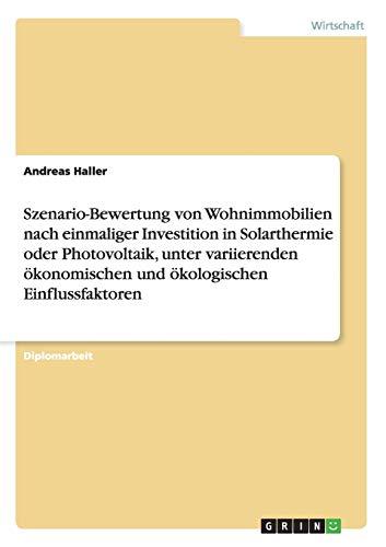 Szenario-Bewertung von Wohnimmobilien nach einmaliger Investition in...