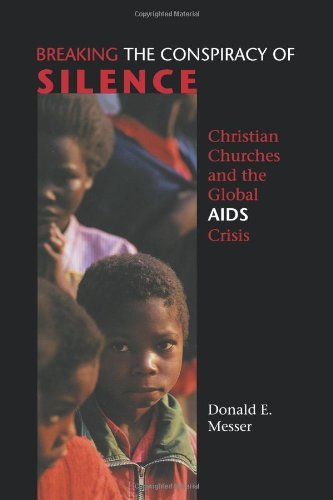 Breaking the Conspiracy of Silence: Christian Churches and the Global AIDS Crisis (Prisms) (English Edition)