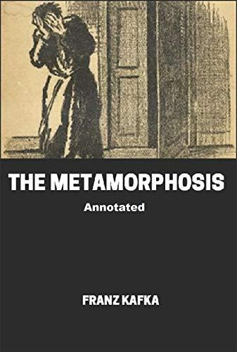 The Metamorphosis Annotated (English Edition)