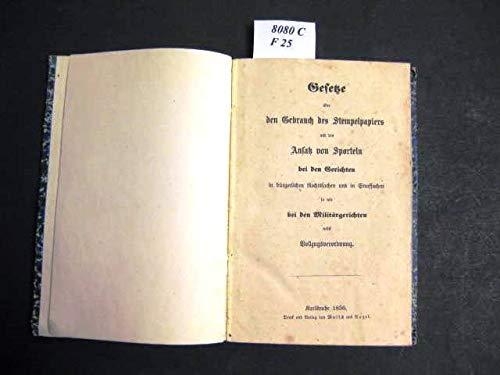 Gesetze über den Gebrauch des Stempelpapiers und den Ansatz von Sporteln.