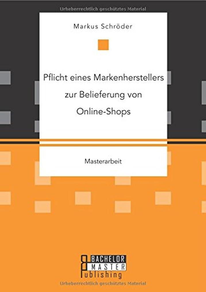 アスペクト冷笑する日Pflicht Eines Markenherstellers Zur Belieferung Von Online-Shops