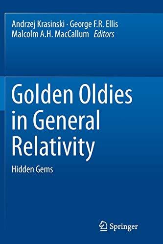 Golden Oldies in General Relativity: Hidden Gems