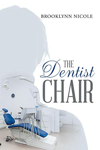 The Dentist Chair (English Edition)
