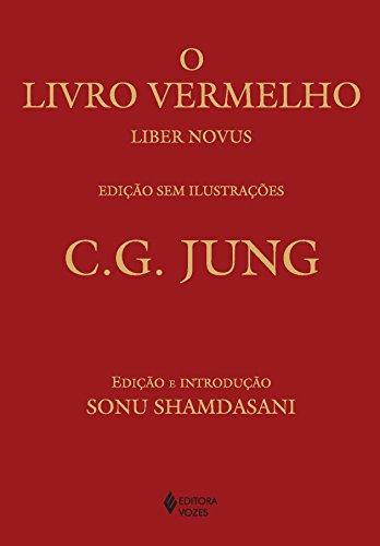 Livro vermelho - Edição sem ilustrações: Liber Novus