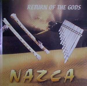 Return of the Gods by Nazca (2002-08-02)