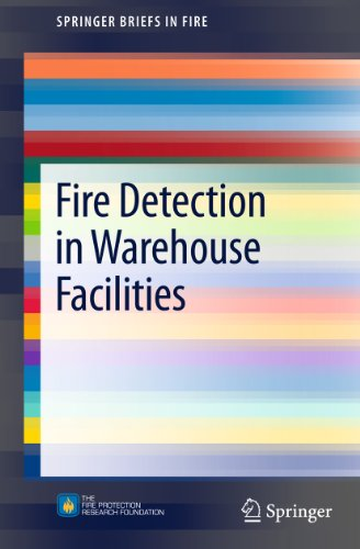 Fire Detection in Warehouse Facilities (SpringerBriefs in Fire) (English Edition)