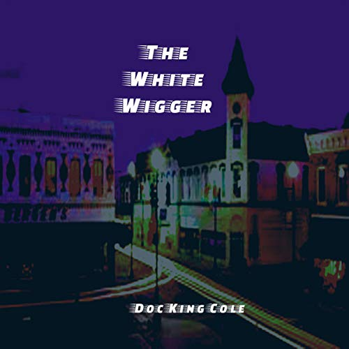 The White Wigger audiobook cover art