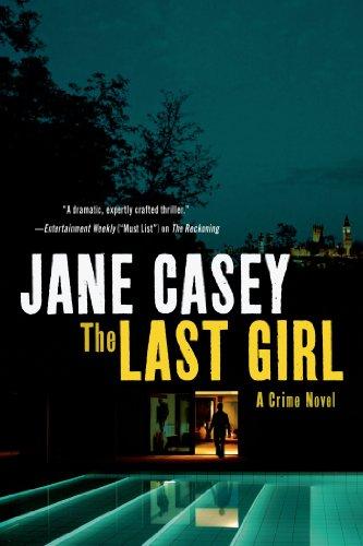 The Last Girl: A Crime Novel (Maeve Kerrigan Novels Book 3)