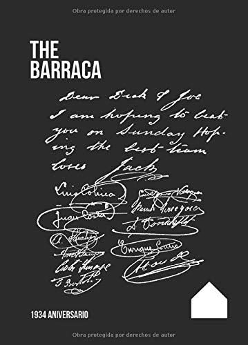 The Barraca 1934 Aniversario