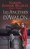 Les Ancêtres d'Avalon (Le Cycle d'Avalon, Tome 5)