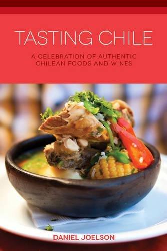 Tasting Chile (Hippocrene Cookbook Library (Paperback))