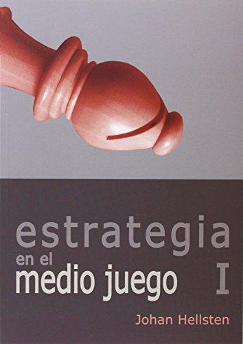Estrategia En El Medio Juego I (Tactica Y Estrategia)