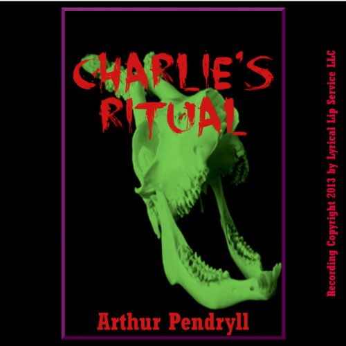 Charlie's Ritual audiobook cover art
