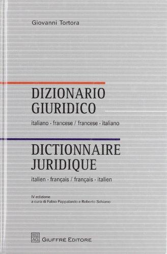 Dizionario Giuridico: italiano-francese / francese-italiano