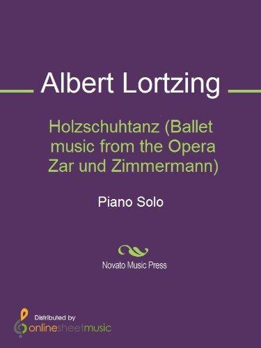 Holzschuhtanz (Ballet music from the Opera Zar und Zimmermann) - Piano (English Edition)