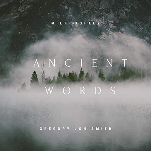 Ancient Words Audiobook By Milt Bighley, Gregory - music cover art